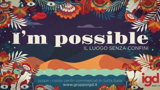 """IGD launches a new, important institutional campaign: """"I'm possible, the place where everything is possible"""""""